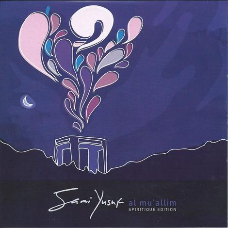 Sami Yusuf - Al-Mu'allim (2003)