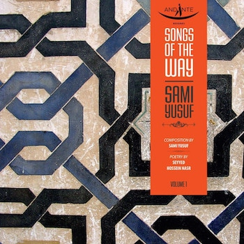 Sami Yusuf - Songs of the Way (2015)