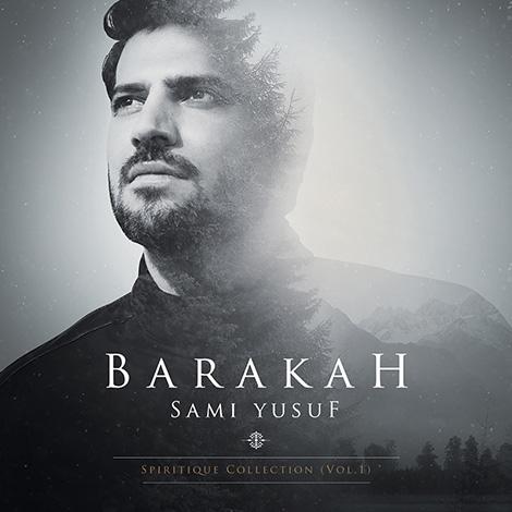 Sami Yusuf - Barakah (Deluxe)